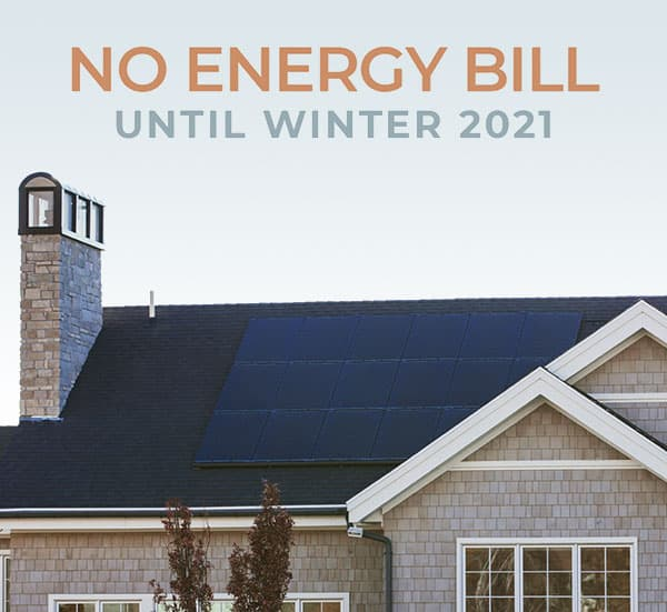 No Energy Bill until Winter 2021